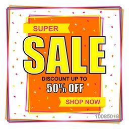 Super Sale with Discount upto 50% Off, Creative Poster, Banner or Flyer design, Vector illustration.
