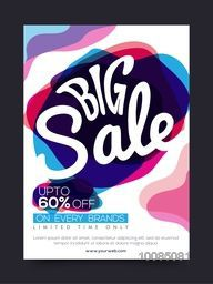 Big Sale with Upto 60% Off on every brands for limited time only, Creative Poster, Banner or Flyer layout with colorful abstract design.