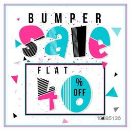 Bumper Sale with Flat 40% Off, Creative colorful typographical background, Stylish Poster, Banner or Flyer design.