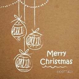 Elegant greeting card design with hanging Xmas Balls created by white chalk on grungy brown background for Merry Christmas celebration.