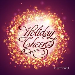Creative shiny greeting card design with stylish text Holiday Cheers for Merry Christmas and Happy New Year celebration.