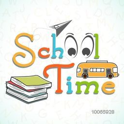 Stylish colorful text School time with funny eyes, book and bus on stylish background.