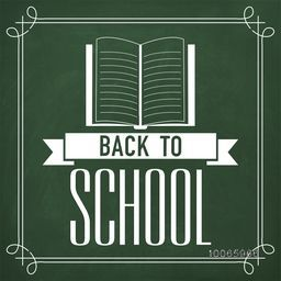 Stylish text Back to School with open book created by white chalk on green chalkboard background.