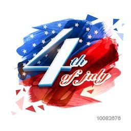 Creative Text 4th of July on abstract blue and red brush stroke background, Greeting Card design for American Independence Day celebration.