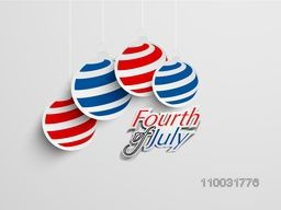 Hanging sticky design in national flag color with stylish text Fourth of July on grey background for American Independence Day celebration.