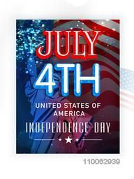 American Independence Day celebration with stylish text July 4th and Statue of Liberty on waving national flag background.