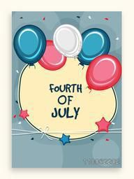 Beautiful greeting card design decorated with national flag color balloons for Fourth of July, American Independence Day celebration.