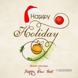 Greeting or invitation card design for Happy Holiday, Merry Christmas and Happy New Year celebrations with stylish text, Santa cap and Xmas ball.