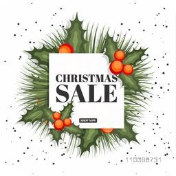 Christmas Sale poster, banner or flyer design with fir leaves and berries.