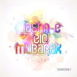 Colourful elegant text Jashn-E-Eid Mubarak on floral splash background for Muslim Community Festival Celebration.