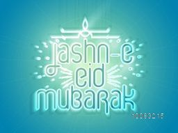 Beautiful Glowing Greeting Card design for Jashn-E-Eid Mubarak, Creative typographical background for Muslim Community Famous Festival celebration.