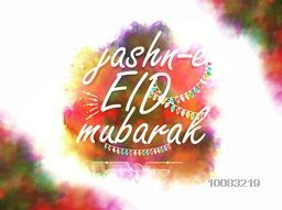 Jashn-E-Eid Mubarak Greeting Card design, Eid Typographical Background with colourful splash and lights, Beautiful illustration for Islamic Famous Festival celebration.