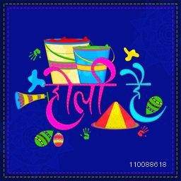Hindi Text Design Holi Hai (Its Holi) with colour buckets, balloons and dry colors (Gulal) on floral design decorated blue background.