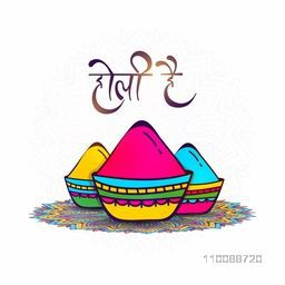 Hand Drawn illustration of Dry Colors (Gulal) in pot on floral rangoli with Hindi Text Holi Hai (Its Holi).
