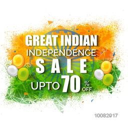Great Indian Independence Sale with 70% Off, Creative Sale Poster, Sale Banner, Sale Flyer, Abstract Sale Background with saffron and green color splash, ashoka wheel and balloons decoration.