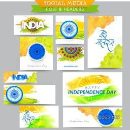 Creative Social Media Post and Header set with Indian Flag colour abstract design, ashoka wheel and different typographic collection for Happy Indian Independence Day celebration.