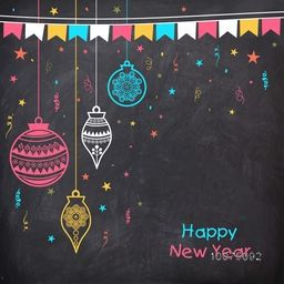 Elegant greeting card with colorful hanging Xmas Balls and bunting decoration on chalkboard background for Happy New Year celebration.