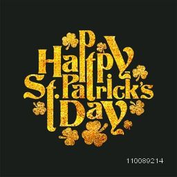 Creative Glittering Golden Text design of Happy St. Patrick's Day with shamrock leaves.