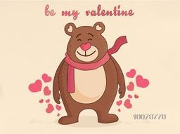 Cute cartoon of smiling bear saying Be my Valentine on hearts decorated background for Happy Valentine's Day celebration.