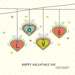 Greeting card design with stylish text Love on colorful hanging hearts for Happy Valentine's Day celebration.