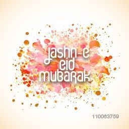 Elegant greeting card design with stylish text Jashn-E-Eid Mubarak on colorful splash background for Muslim community festival, celebration.