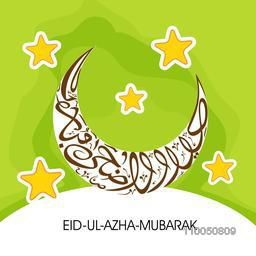 Greeting card design with Arabic Islamic Calligraphy of text Eid-Ul-Adha in crescent moon shape on stars decorated green background.