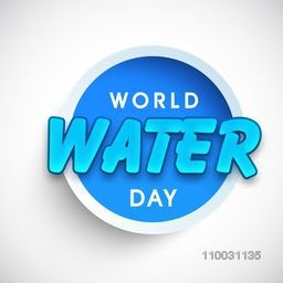 Stylish glossy sticker, tag or label for World Water Day concept.