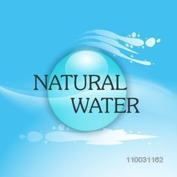 Stylish text Natural Water with glossy sphere on sky blue background for World Water Day concept.
