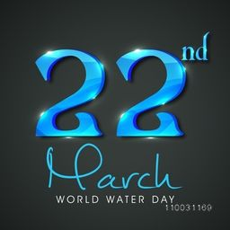 Glossy stylish text 22nd March on black background for World Water Day concept.