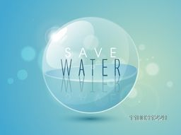Stylish text Save Water on glossy sphere for World Water Day concept on shiny sky blue background.