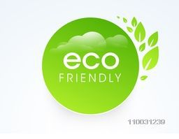 Eco Friendly sticker, tag or label with glossy fresh leaves for World Environment Day concept on sky blue background.