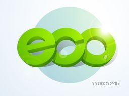 Stylish glossy green 3D text Eco on blue background for Save Ecology concept.