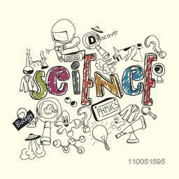 Sketch of Scientific equipments with text physics, biology, discover and colourful text of science.