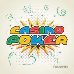 Colorful text Casino Poker on pop art explosion, can be used as poster or banner design.
