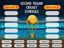 Second Round, Cricket Match Schedule with Golden Winning Trophy and Participant Countries Names on stadium background.