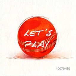 Stylish text Let's Play on red ball for Cricket Sports concept.
