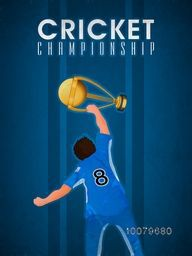 Illustration of a Player holding Winning Trophy on blue background for Cricket Championship concept.