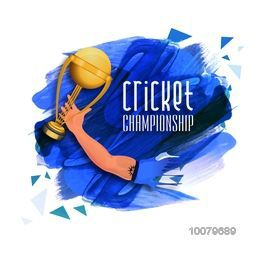 Creative illustration of Player hand holding golden Trophy on blue paint stroke background for Cricket Championship concept.