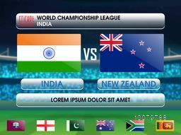 India VS New Zealand Cricket Match concept with illustration of participant countries flags for World Championship League concept.