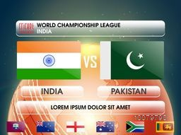 India VS Pakistan Cricket Match concept with illustration of participant countries flags for World Championship League.