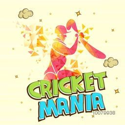 Creative illustration of a batsman ready to hit the shot on abstract background for Cricket Mania concept.