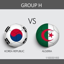 Group H participants, Korea Republic v/s Algeria countries flag on grey background for Soccer Competition.