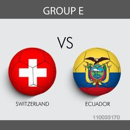 Group E match schedule with participants countries Switzerland v/s Ecuador flags on grey background for Soccer Competition.
