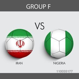 Group F participants, Iran v/s Nigeria countries flag on grey background for Soccer Competition.