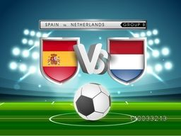 Glossy shields with flags of Spain and Netherlands countries on stadium lights, Group-B match schedule for Soccer Competition.