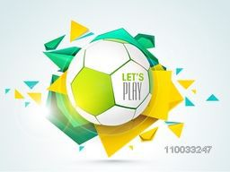 Shiny soccer ball with stylish text Let's Play on colorful abstract background, can be used as poster, banner or flyer design.