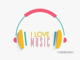 Colorful headphone with text I Love Music on grey background.