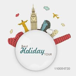 World famous monuments with sticker of Best Holiday Tour for Tour and Traveling concept.