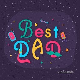 Colorful text Best Dad with various elements for Happy Father's Day celebration, can be used as greeting or invitation card design.