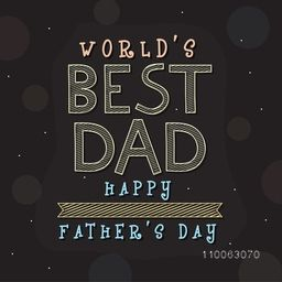 Elegant greeting card design with stylish text World's Best Dad for Happy Father's Day celebration.